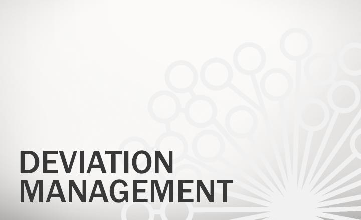 Deviation Management