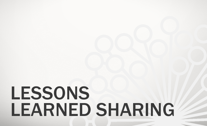 Lessons Learned Sharing
