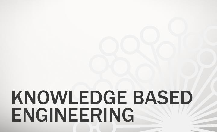 Knowledge Based Engineering (KBE)